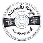 Messiahs Reign The New Messiah