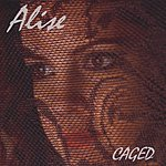 Alise Caged