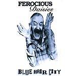 Ferocious Daisies Blue Hair City