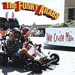 Funky Arabs We Cruise Main