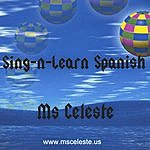 Ms. Celeste Sing-N-Learn Spanish