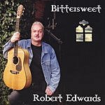 Robert Edwards Bittersweet