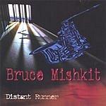 Bruce Mishkit Distant Runner