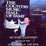 Butch Lawson Making Up Time