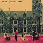 The Strangtecular Band The Strangtecular Band