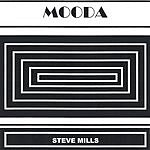 Steve Mills Mooda
