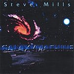 Steve Mills Galaxymachine
