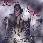 Sydney Ellis Sydney Ellis, Live: The Bushwhacker Blues