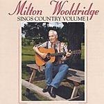 Milton Wooldridge Milton Wooldridge Sings Country, Vol.1
