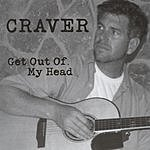 Craver Get Out Of My Head