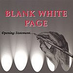 Blank White Page Opening Statement
