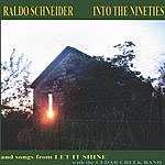 Raldo Schneider & The Woodhogs Into The Nineties