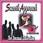 Smooth Approach The Sensual Collection