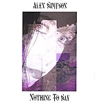 Alex Simpson Nothing To Say