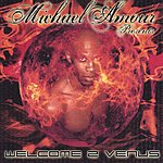 Michael Amour Welcome 2 Venus