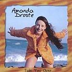 Amanda Droste Tide You Over