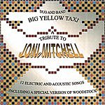 Big Yellow Taxi A Tribute To Joni Mitchell
