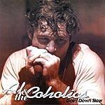 Al & The Coholics Goin' Down Slow