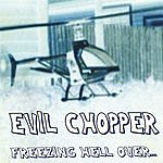 Evil Chopper Freezing Hell Over