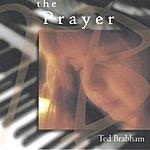 Ted Brabham The Prayer