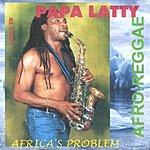 Papalatty Africa's Problem