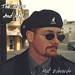 Mat Edwards The Here And Now
