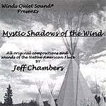 Jeff Chambers Mystic Shadows Of The Wind