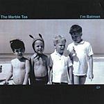The Marble Tea I'm Batman EP