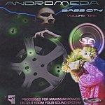 Andromeda Bass City, Vol.1