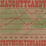 Naughty Candy Previously Engaged
