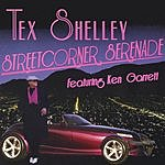 Tex Shelley Streetcorner Serenade