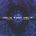 HelixTurnHelix Audiofiles Anonymous