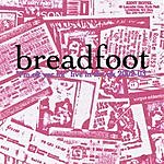 Breadfoot I'm Ok, Yer UK: Breadfoot Live In The UK 2002-2003