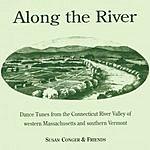 Susan Conger & Friends Along The River