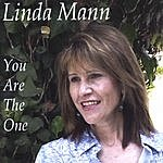 Linda Mann You Are The One