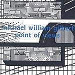 Michael William Gilbert Point Of Views