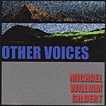 Michael William Gilbert Other Voices