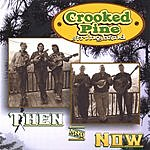 Crooked Pine Stringband Then & Now