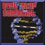 Rock Star Scientist Rock Star Scientist