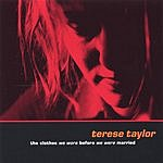 Terese Taylor The Clothes We Wore Before We Were Married