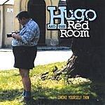 Hugo & The Red Room Smoke Yourself Thin