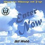 Bill Webb Enter Now