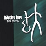 Bitchy Boy Time Thief EP