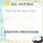 Simoton=Processor ALL~NATURAL
