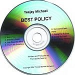 Teejay Michael Best Policy