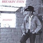 Jim Jones Breakin' Even