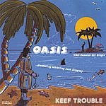 Keef Trouble Oasis