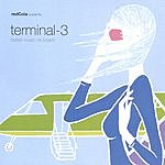 Terminal 3 Better Music On Board
