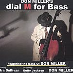 Don Miller Dial M For Bass