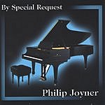Philip Joyner By Special Request